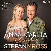 Cover Anna-Carina Woitschack mit Stefan Mross - Stark wie zwei