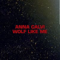 Cover Anna Calvi - Wolf Like Me