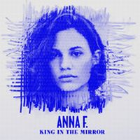 Cover Anna F. - King In The Mirror