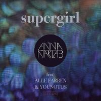 Cover Anna Naklab feat. Alle Farben & Younotus - Supergirl