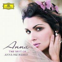 Cover Anna Netrebko - Anna - The Best Of Anna Netrebko