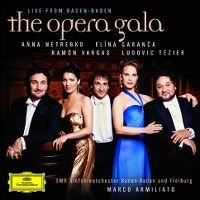 Cover Anna Netrebko / Elina Garanča / Ramón Vargas / Ludovic Tézier - Die Operngala der Stars