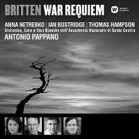 Cover Anna Netrebko   Ian Bostridge   Thomas Hampson / Orchestra, Coro e Voci Bianche dell' Accademia Nazionale di Santa Cecilia / Antonio Pappano - Britten: War Requiem