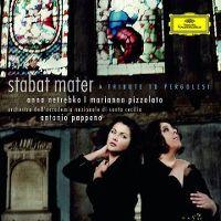 Cover Anna Netrebko / Marianna Pizzolato - Stabat Mater - A Tribute To Pergolesi