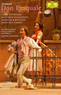 Cover Anna Netrebko / Matthew Polenzani / James Levine - Don Pasquale - Donizetti
