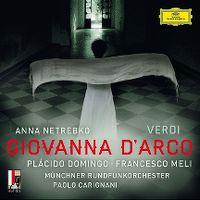 Cover Anna Netrebko / Plácido Domingo / Francesco Meli - Giovanna d'Arco - Verdi