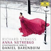 Cover Anna Netrebko / Staatskapelle Berlin / Daniel Barenboim - Four Last Songs: Ein Heldenleben - Richard Strauss