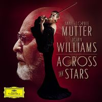 Cover Anne-Sophie Mutter - John Williams: Across The Stars