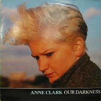 Cover Anne Clark - Our Darkness