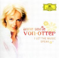 Cover Anne Sofie von Otter - I Let The Music Speak