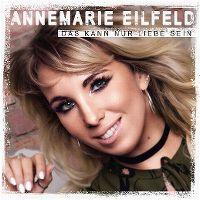 Cover Annemarie Eilfeld - Das kann nur Liebe sein
