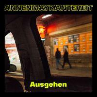 Cover AnnenMayKantereit - Ausgehen