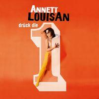 Cover Annett Louisan - Drück die 1