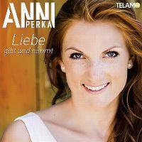 Cover Anni Perka - Liebe gibt und nimmt