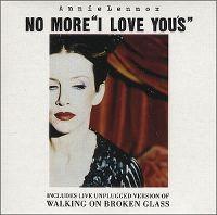 """Cover Annie Lennox - No More """"I Love You's"""""""