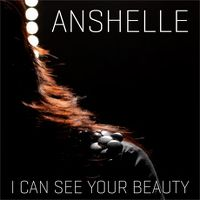 Cover Anshelle - I Can See Your Beauty