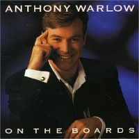 Cover Anthony Warlow - On The Boards