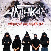 Cover Anthrax - Attack Of The Killer B's