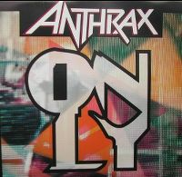Cover Anthrax - Only