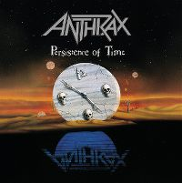 Cover Anthrax - Persistence Of Time