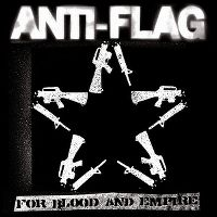 Cover Anti-Flag - For Blood And Empire