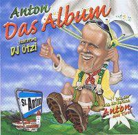 Cover Anton feat. DJ Ötzi - Das Album
