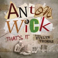 Cover Anton Wick feat. Evelyn Thomas - That's It