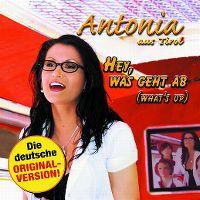 Cover Antonia aus Tirol - Hey, was geht ab (What's Up)