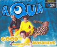 Cover Aqua - Good Morning Sunshine