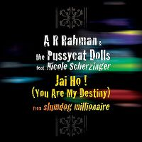 Cover A.R. Rahman & The Pussycat Dolls feat. Nicole Scherzinger - Jai Ho! (You Are My Destiny)