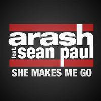 Cover Arash feat. Sean Paul - She Makes Me Go