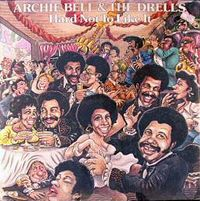 Cover Archie Bell & The Drells - Hard Not To Like It
