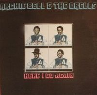 Cover Archie Bell & The Drells - Here I Go Again