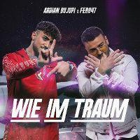 Cover Ardian Bujupi x Fero47 - Wie im Traum