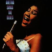 Cover Aretha Franklin - Aretha Sings The Blues