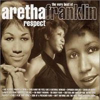 Cover Aretha Franklin - Respect - The Very Best Of
