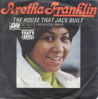 Cover Aretha Franklin - The House That Jack Built / I Say A Little Prayer