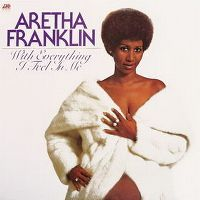 Cover Aretha Franklin - With Everything I Feel In Me