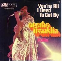 Cover Aretha Franklin - You're All I Need To Get By