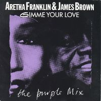 Cover Aretha Franklin & James Brown - Gimme Your Love