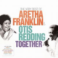 Cover Aretha Franklin & Otis Redding - The Very Best Of Aretha Franklin & Otis Redding Together