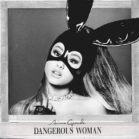 Cover Ariana Grande - Dangerous Woman