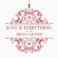 Cover Ariana Grande - Love Is Everything