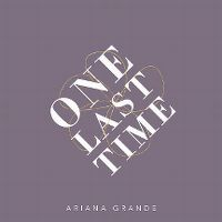 Cover Ariana Grande - One Last Time