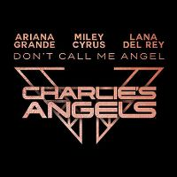 Cover Ariana Grande, Miley Cyrus & Lana Del Rey - Don't Call Me Angel