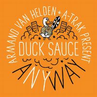 Cover Armand van Helden + A-Trak present Duck Sauce - aNYway