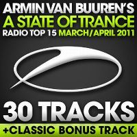 Cover Armin van Buuren - A State Of Trance Radio Top 15 - March / April 2011