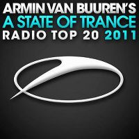 Cover Armin van Buuren - A State Of Trance Radio Top 20 - 2011