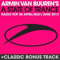 Cover Armin van Buuren - A State Of Trance Radio Top 20 - April / May / June 2013