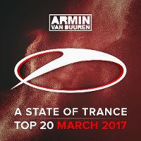 Cover Armin van Buuren - A State Of Trance Radio Top 20 - March 2017